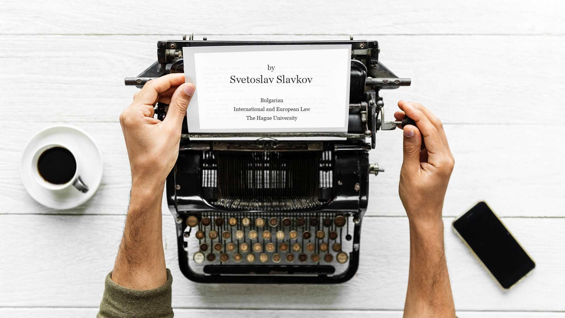 Personal story by Svetoslav Slavkov
