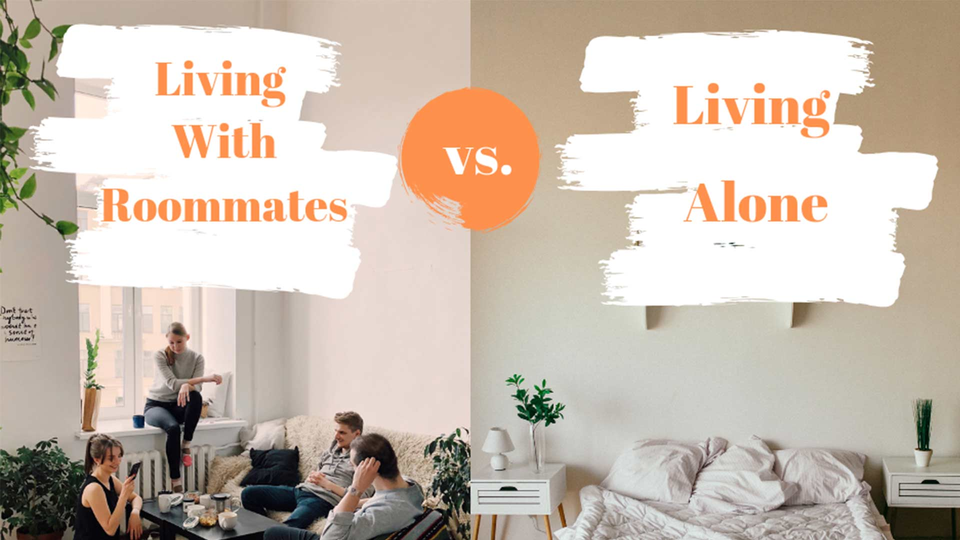 Living Alone vs. Living With Roommates